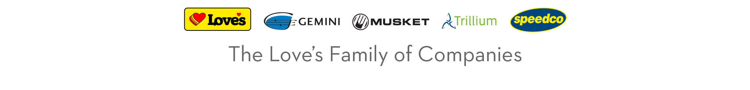 About the Love's Family of Companies